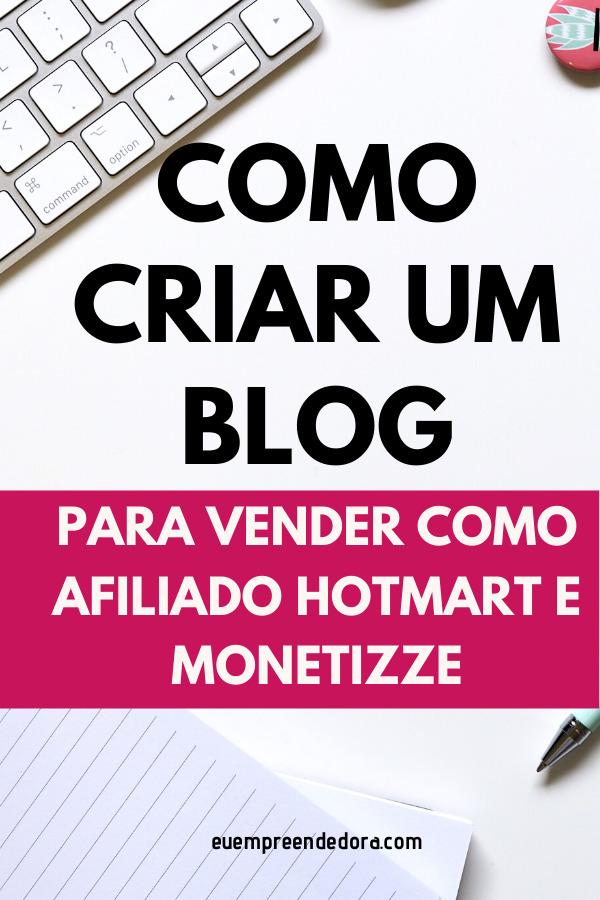 como-criar-um-blog-para-vender-produtos-hotmart