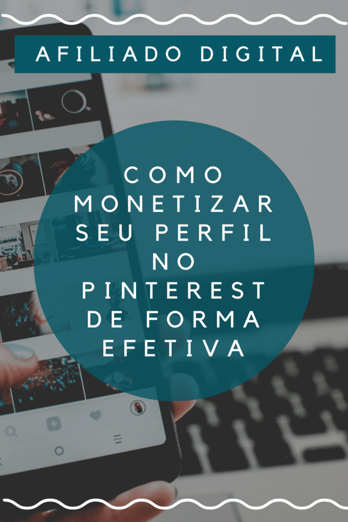 como-monetizar-perfil-no-pinterest